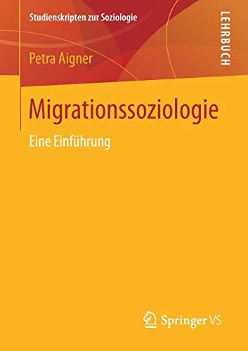 Migrationssoziologie: Eine Einführung (Studienskripten zur Soziologie)