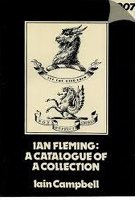 Ian Fleming: A catalogue of a collection : a preliminary to a bibliography
