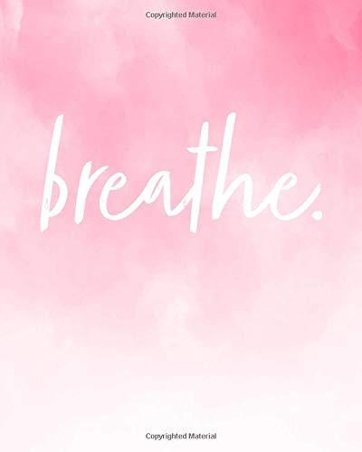 Breathe: Bible Study Journal   Notebook: 8  x 10  (Pink)