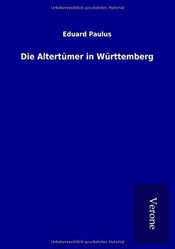 Die Altertümer in Württemberg