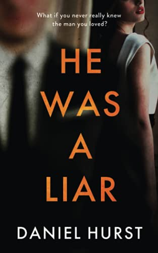 Compare Textbook Prices for He Was A Liar: A twisty psychological thriller with a shock ending  ISBN 9781919600529 by Hurst, Daniel