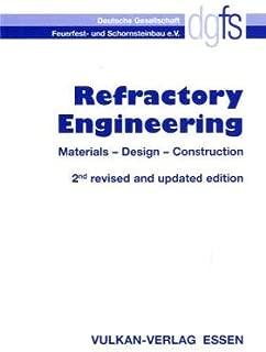 Refractory engineering: Materials, design, construction
