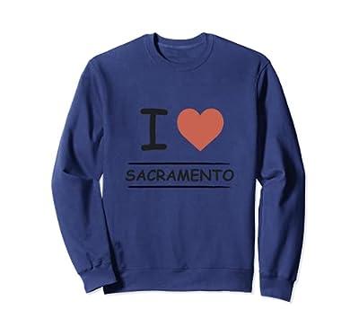 I Love Sacramento Sweatshirt