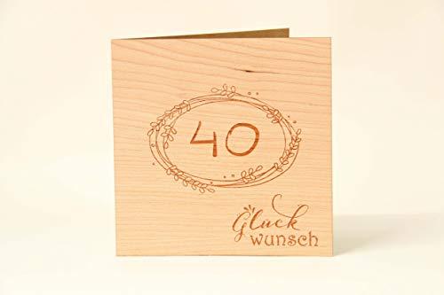 Holzgrußkarten Glückwunschkarte zum 40. Geburtstag - 100{9871d0106037eab3d10b4c3e2adf182ffae4bd87ddb7129f93f3d7dcf6cc03bd} Made in Austria - Karte besteht aus Kirschholz - geeignet als Karte zum Geburtstag bzw. Birthday, Geburtstagskarte, Geburtstagsgeschenk uvm.