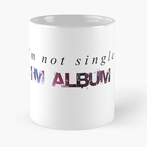 Wuxly Single Alone Music Not Album Forever Foreveralone Relationship Friendzone Best 11 oz Kaffeebecher - Nespresso Tassen Kaffee Motive