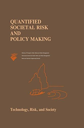 Quantified Societal Risk and Policy Making (Risk, Governance and Society Book 12) (English Edition)