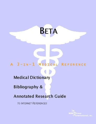 Beta-Sitosterol - A Medical Dictionary, Bibliography, and Annotated Research Guide to Internet References