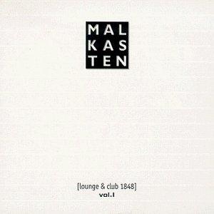 Malkasten Vol. 1 (Lounge & Club 1848)