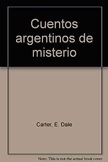 Cuentos Argentinos de Misterio (Spanish Edition)