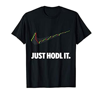 Just Hodl It - Hold Bitcoin Ethereum T-Shirt