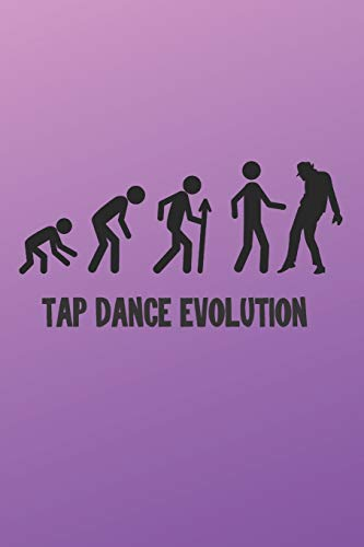 Tap Dance Evolution: Tap Dance Gift - Lined Notebook Journal Featurig a Dancer on a Purple Pink Background