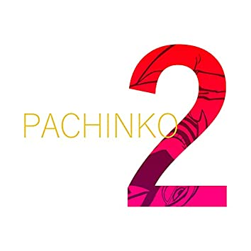 Pachinko 2