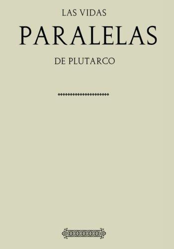 Antología Plutarco: Vidas paralelas (con notas)