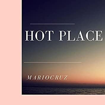 Hot Place