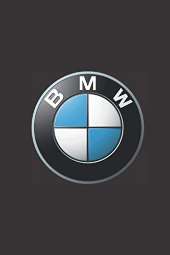 BMW: A notebook journal for BMW car enthusiasts. 120 pages. 6 x 9. A perfect gift for the BMW driver in your family.
