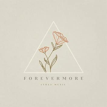 Forevermore (Still Version)