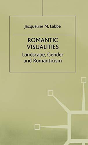 Romantic Visualities: Landscape, Gender and Romanticism