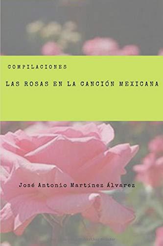 Las rosas en la canción mexicana (Compilaciones)