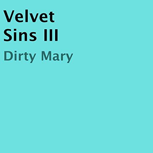 Velvet Sins III audiobook cover art