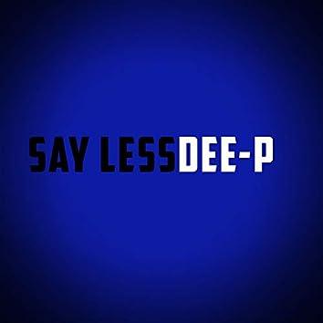 Say Less