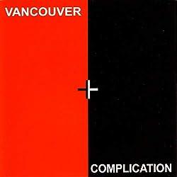 Vancouver Complication