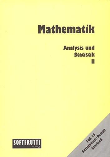 Mathematik Fos/Bos / Mathematik FOS 12 Sozialwesen /Design - Saarland, Analysis und Statistik