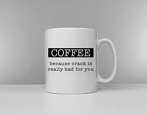 Koffie: Omdat Crack echt slecht voor je is - Thee & Koffie Versies Beschikbaar Grappige Theekop Koffiemok Slogan Mok