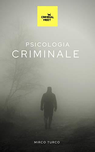 PSICOLOGIA CRIMINALE: antropologia - sette sataniche - criminal profiling - vittimologia