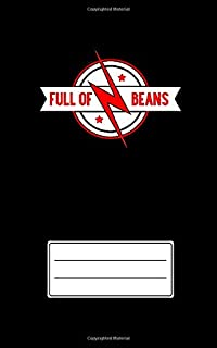 Full Of Beans Text - Lightning Bolt Having Load Of Energy Dotted Lines Notebook Of Size (5 x 8 inches) And Having 150 Pages