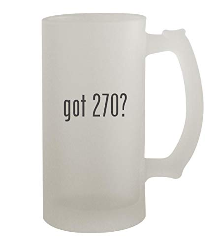 got 270? - 16oz Frosted Beer Mug Stein, Frosted