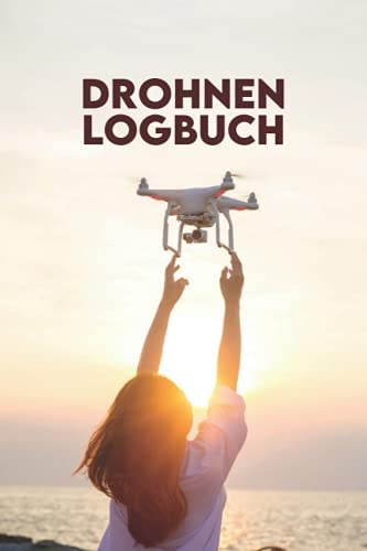 Drohnen Logbuch: Ein Einfach zu...