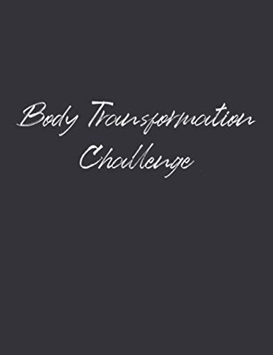 Body Transformation Challenge: 5 Weeks Diet and Exercise Journal to Log Your Meals and Track Your Exercise Activities ⭐