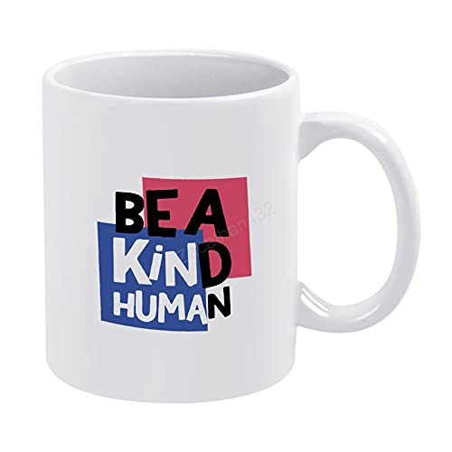 Be A Kind - Taza de café humana para mamá papá, taza de té, taza de café inspiradora, taza de té o café de 11 onzas