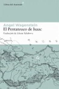 El Pentateuco De Isaac par Angel Wagenstein