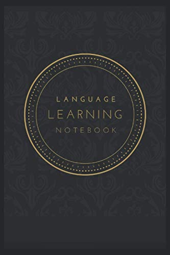 Language Learning Notebook: A 120 Pages Premium College Lined Notebook for Work, School or Writing - Great Journal For Women, Men or Kids - Elegant Notebook for Writing Random Thoughts.