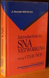 Introduction to SNA networking: A guide for using VTAM/NCP (J. Ranade IBM series)
