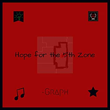 Hope for the 5th Zone