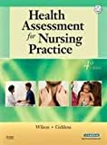 Health Assessment for Nursing Practice 4th (forth) edition