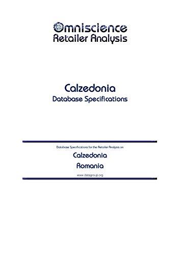 Calzedonia - Romania: Retailer Analysis Database Specifications (Omniscience Retailer Analysis -...