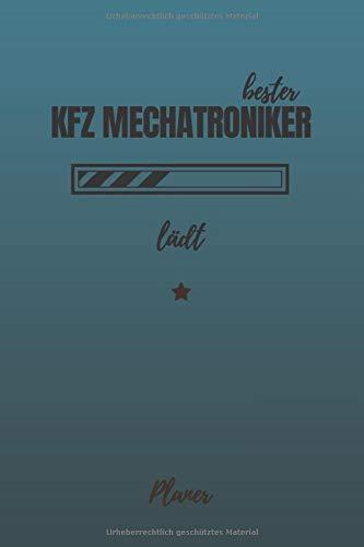 bester KFZ Mechatroniker lädt Planer: inkl. Kalender 2020/2021 für die Ausbildung o. Weiterbildung | Perfekt für Männer, die sich mit Autos auskennen | Ausbildungsbeginn Geschenk