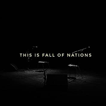 This Is Fall of Nations