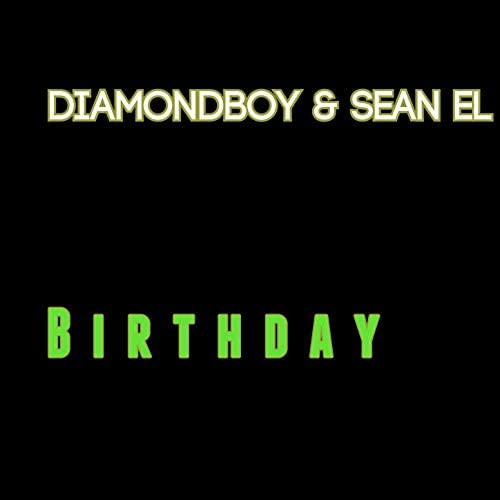 Diamondboy & Sean El