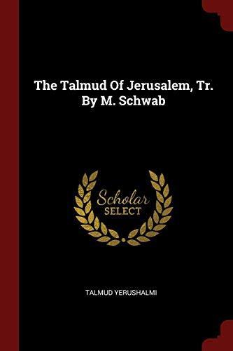 TALMUD OF JERUSALEM TR BY M SC