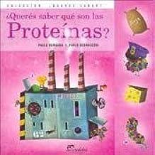 queres saber que son las proteinas?: Amazon.es: Bombara ...