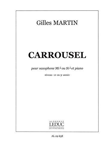 Gilles Martin: Carrousel (Saxophone-Alto & Piano)
