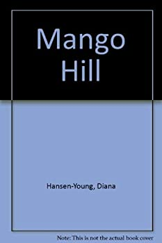 Mango Hill 0896101509 Book Cover