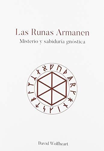 Las runas Armanen: Misterio y sabiduría gnóstica