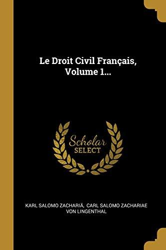 Le Droit Civil Français, Volume 1...