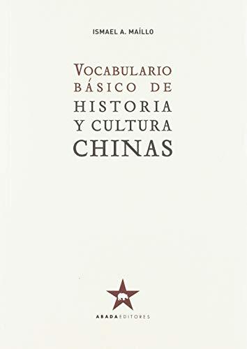 Vocabulario básico de historia y cultura chinas (Referencias de historia)