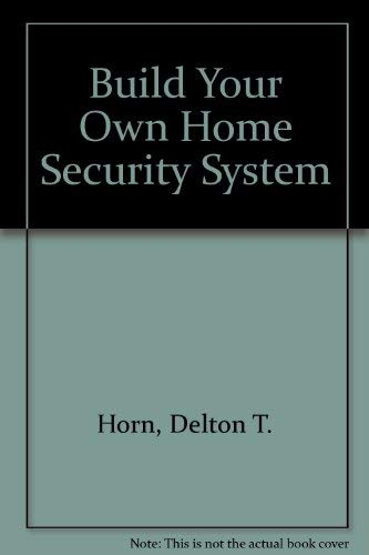 Build Your Own Home Security System
